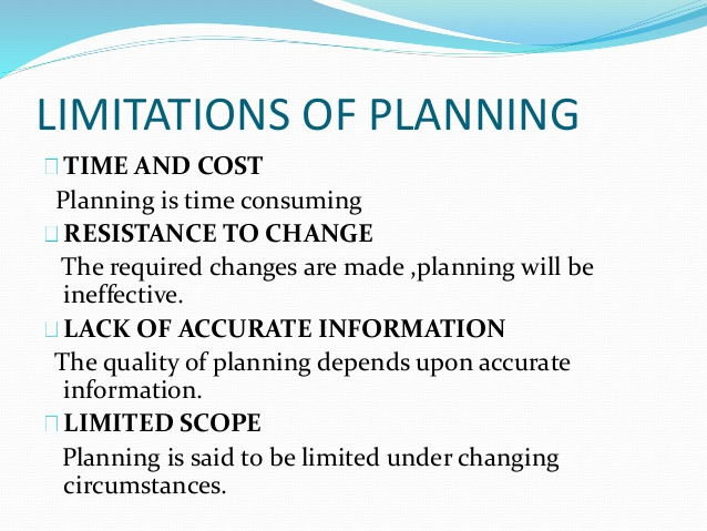 Tools for planning, Planning premises, Pitfalls / Limitations of plannig