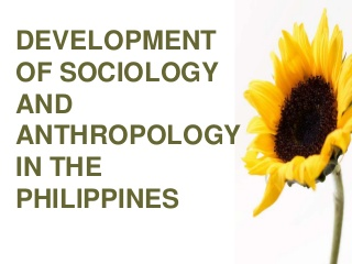 Development of Sociology and Anthropology