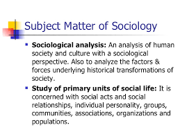 Subject matter and emergence of sociology