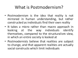 Postmodernism and its basic assumption