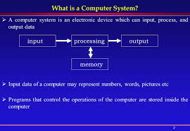 Introduction to computer system and its history