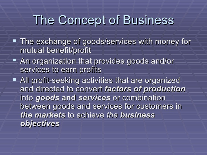 Concept and Characteristics of Business