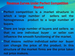 Revenue under Perfect Competition and Imperfect Competition