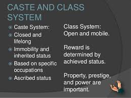 Stratification on caste and class