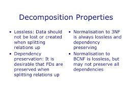 Desirable properties of the decomposition