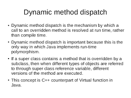 Dynamic method dispatch with abstract classes