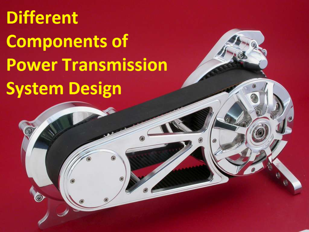 Different Components of Power Transmission System Design