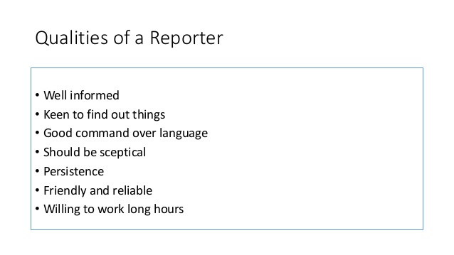 Qualities of a Reporter