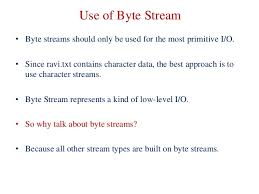 character and byte streams with its uses