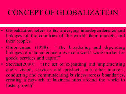 Concept of Globalization- Trends and Issues
