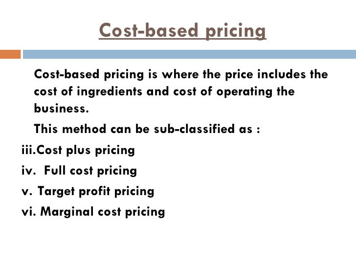 Cost Based Pricing, Internal and External Factors of Pricing