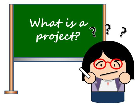 Definition of Project, its Characteristics, and Example of Project.