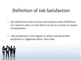 Job Satisfaction and Factor Related to Job Satisfaction