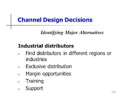 Channel Design for Industries and Consumer Products