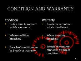 Types of conditions and warranties