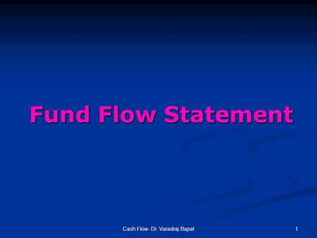 Funds Flow Statement- Adjustments 1/2
