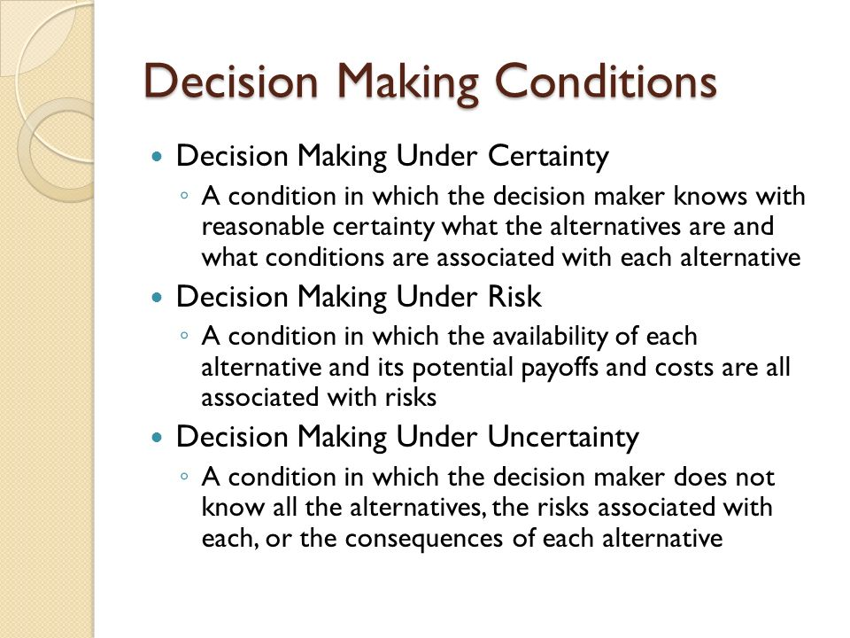 Decision Making Conditions and Tools for Decision Making
