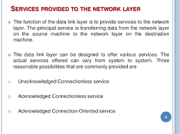 Service Provided To Network Layer And Framing