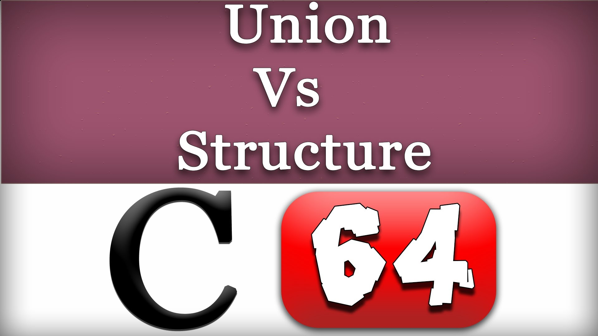 Structure and Unions