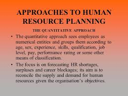Approaches of Human Resource Planning