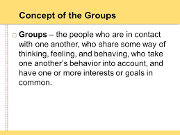 Group- Concept, Characteristics and Types