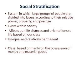 Social stratification and its dimensions