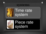 Piece Rate System and Time Rate System