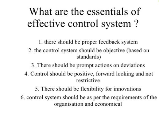 Purpose or Objective of Controlling and Essentials of Effective Control