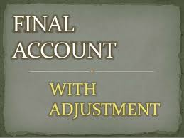 Adjustment of Final Account