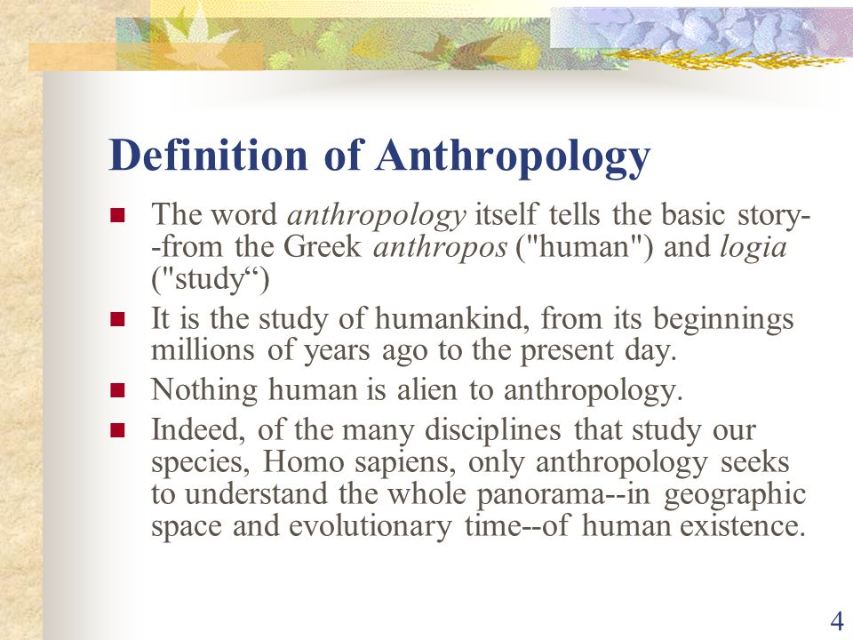 ANTHROPOLOGICAL PERSPECTIVES Introduction to Anthropology