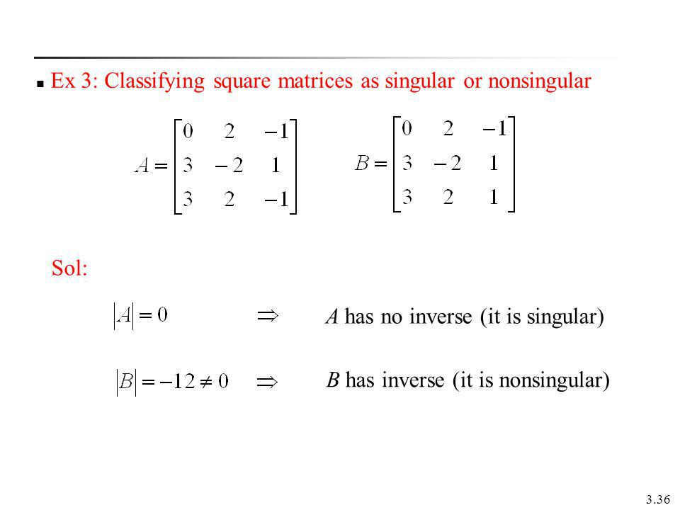 example for Singular and non-singular matrices